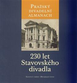 Obálka titulu Pražský divadelní almanach: 230 let Stavovského divadla