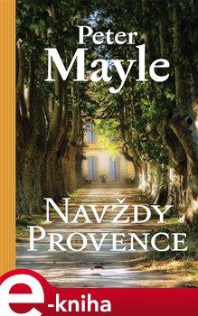 Obálka titulu Navždy Provence