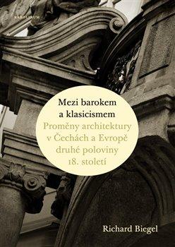 Obálka titulu Mezi barokem a klasicismem