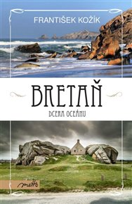 Bretaň – dcera oceánu