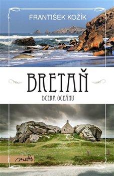 Obálka titulu Bretaň – dcera oceánu