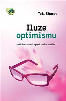 Obálka titulu Iluze optimismu