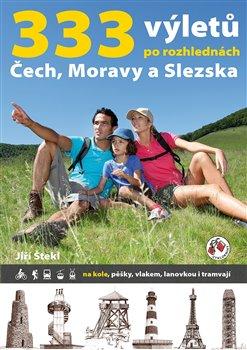 Obálka titulu 333 výletů po rozhlednách Čech, Moravy a Slezska