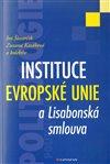 Obálka knihy Instituce Evropské unie a Lisabonská smlouva