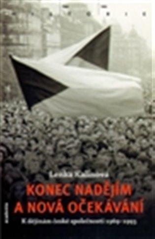 Konec nadějím a nová očekávání - Lenka Kalinová | Booksquad.ink