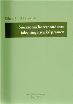 Obálka titulu Soukromá korespondence jako lingvistický pramen