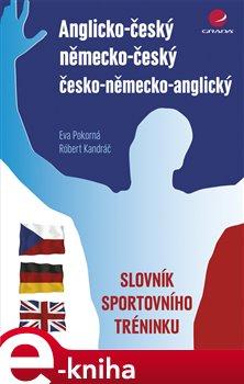Obálka titulu Anglicko-český/německo-český/česko-německo-anglický slovník sportovního tréninku