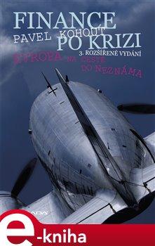 Obálka titulu Finance po krizi - 3. rozšířené vydání