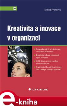 Obálka titulu Kreativita a inovace v organizaci