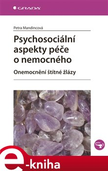 Obálka titulu Psychosociální aspekty péče o nemocného