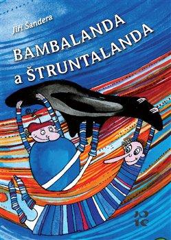 Obálka titulu Bambalanda a Štruntalanda