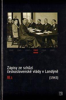 Obálka titulu Zápisy ze schůzí československé vlády v Londýně III.1