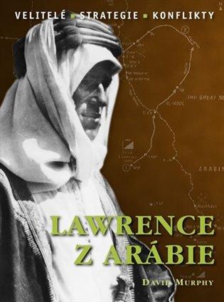 Lawrence z Arábie - David E. Murphy | Booksquad.ink