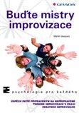 Obálka knihy Buďte mistry improvizace