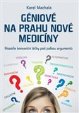 Obálka knihy Géniové na prahu nové medicíny