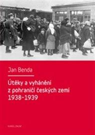 Útěky a vyhánění z pohraničí českých zemí 1938-1939