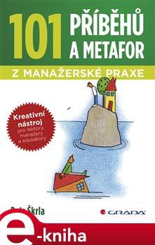 Obálka titulu 101 příběhů a metafor z manažerské praxe
