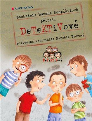 Detektivové - Zuzana Pospíšilová   Booksquad.ink