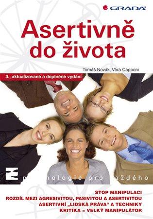 Asertivně do života:3., aktualizované a doplněné vydání - Tomáš Novák, | Booksquad.ink