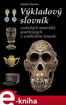 Obálka titulu Výkladový slovník exotických materiálů