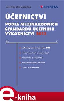Obálka titulu Účetnictví podle mezinárodních standardů účetního výkaznictví 2012