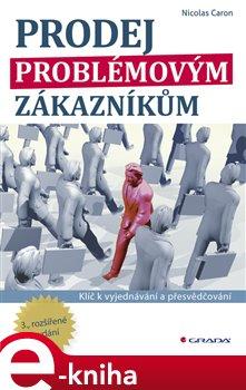 Obálka titulu Prodej problémovým zákazníkům