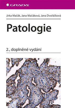 Patologie:2., doplněné vydání - Jirka Mačák   Replicamaglie.com