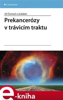 Obálka titulu Prekancerózy v trávicím traktu