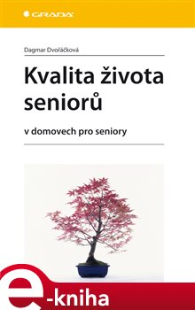 Obálka titulu Kvalita života seniorů