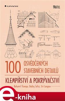 Obálka titulu 100 osvědčených stavebních detailů - klempířství a pokrývačství