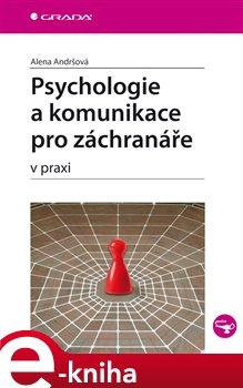 Obálka titulu Psychologie a komunikace pro záchranáře