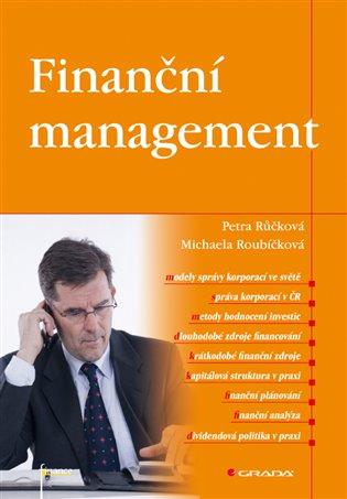 Finanční management - Petra Růčková,   Replicamaglie.com