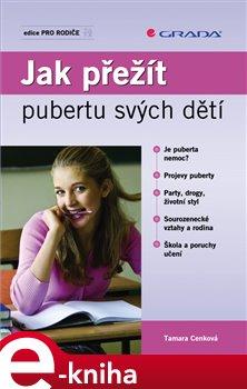 Obálka titulu Jak přežít pubertu svých dětí