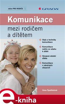 Obálka titulu Komunikace mezi rodičem a dítětem