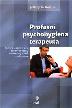 Obálka titulu Profesní psychohygiena terapeuta