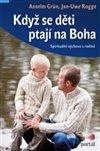 Obálka knihy Když se děti ptají na Boha