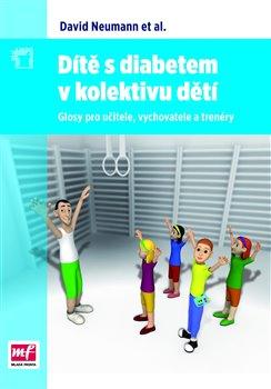 Obálka titulu Dítě s diabetem v kolektivu dětí