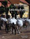 Obálka knihy Kladrubáčci / Little Kladrubers