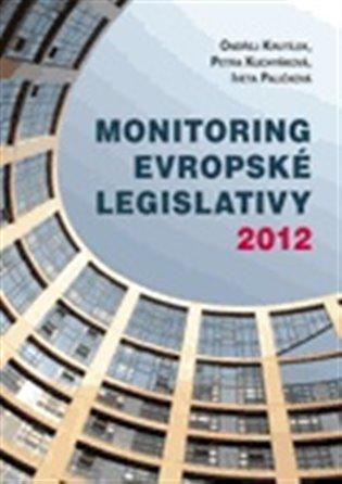 Monitoring evropské legislativy 2012 - Ondřej Krutílek,   Replicamaglie.com