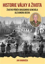 Historie války a života