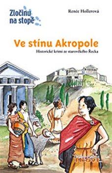 Obálka titulu Ve stínu Akropole