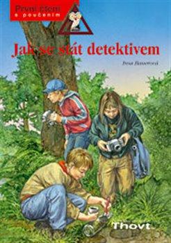 Obálka titulu Jak se stát detektivem