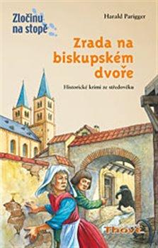 Obálka titulu Zrada na biskupském dvoře