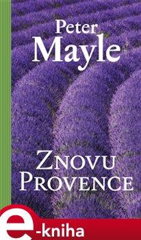 Znovu Provence - Peter Mayle e-kniha