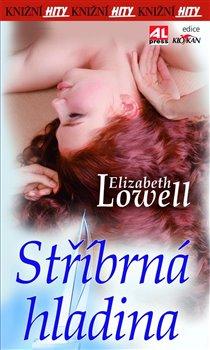Stříbrná hladina - Elizabeth Lowell