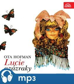 Lucie a zázraky, mp3 - Ota Hofman