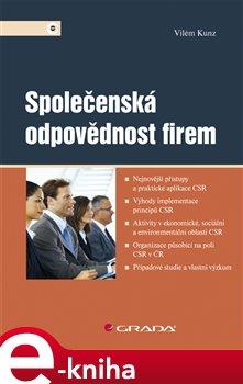 Levně Společenská odpovědnost firem - Vilém Kunz e-kniha