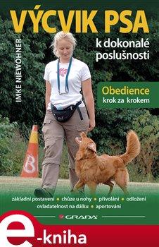 Výcvik psa k dokonalé poslušnosti. Obedience krok za krokem - Imke Niewöhner e-kniha