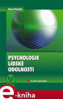 Obálka titulu Psychologie lidské odolnosti