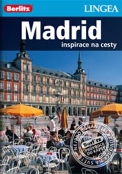 Obálka titulu Madrid - Inspirace na cesty